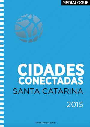 Capa da publicação Cidades Conectadas Santa Catarina da Medialogue
