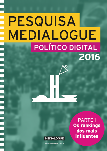 Pesquisa Medialogue Político Digital 2016