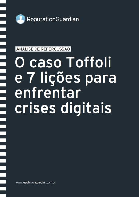O caso Toffoli e sete lições para enfrentar uma crise digital - Medialogue Digital